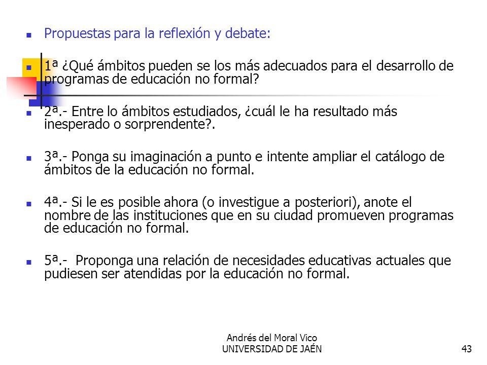 Andrés del Moral Vico UNIVERSIDAD DE JAÉN