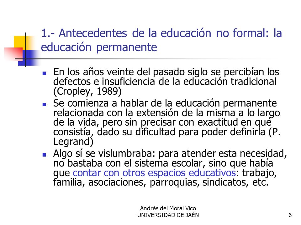 1.- Antecedentes de la educación no formal: la educación permanente