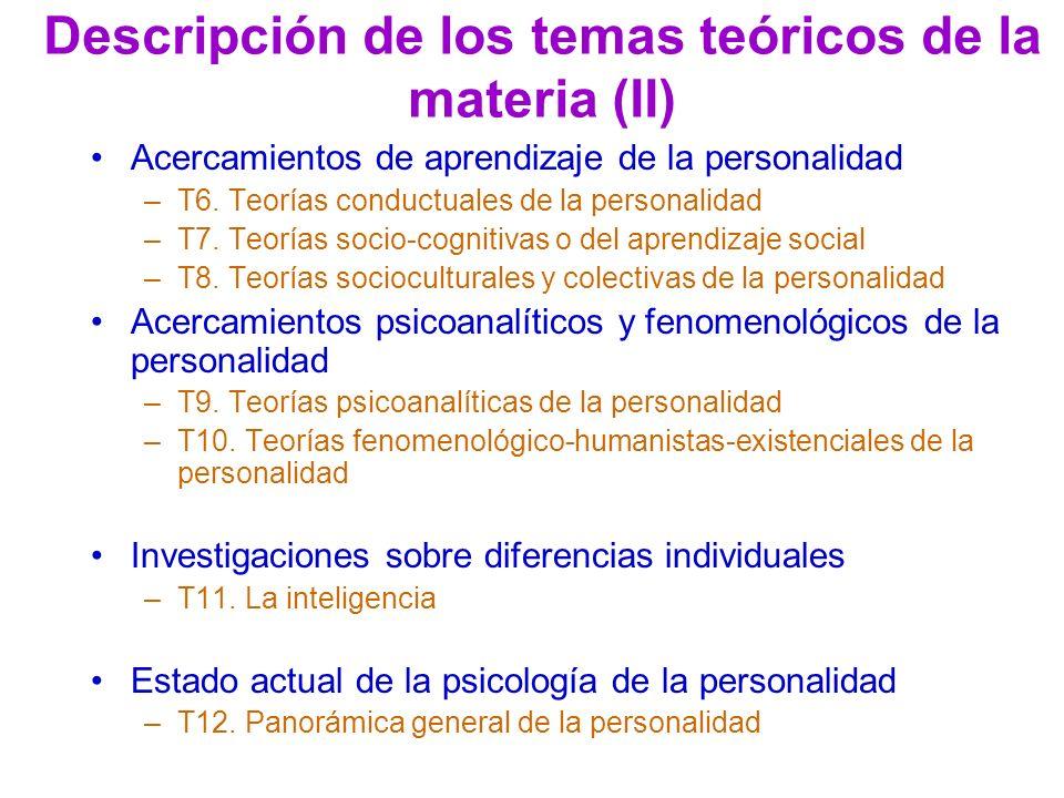 Descripción de los temas teóricos de la materia (II)