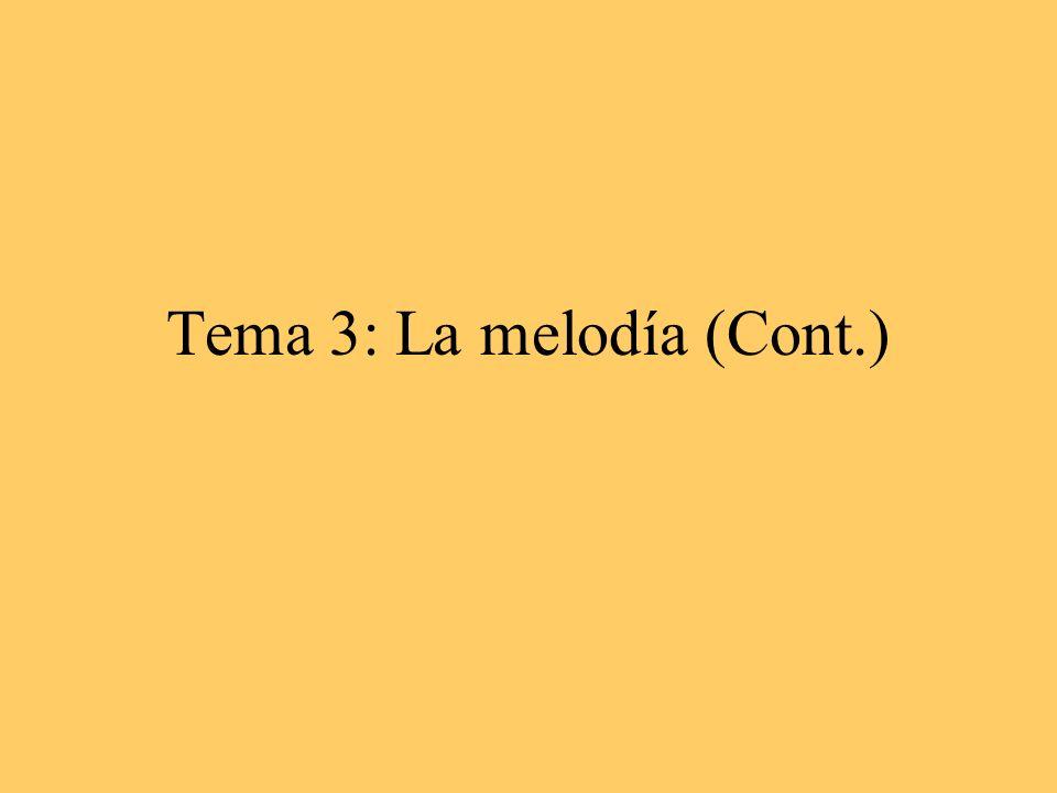 Tema 3: La melodía (Cont.)