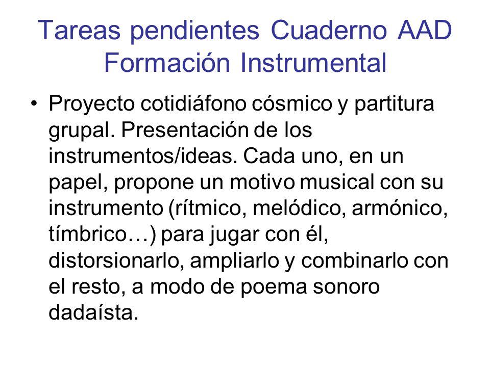 Tareas pendientes Cuaderno AAD Formación Instrumental