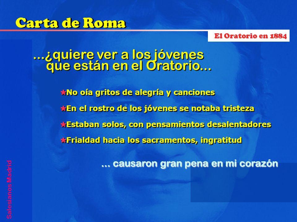 Carta de Roma ...¿quiere ver a los jóvenes que están en el Oratorio...