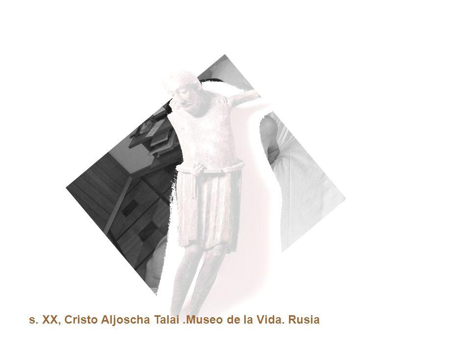 s. XX, Cristo Aljoscha Talai .Museo de la Vida. Rusia