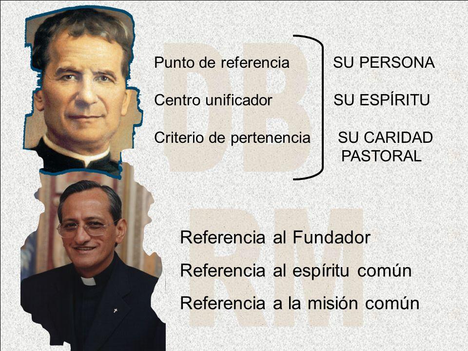DB RM Referencia al Fundador Referencia al espíritu común