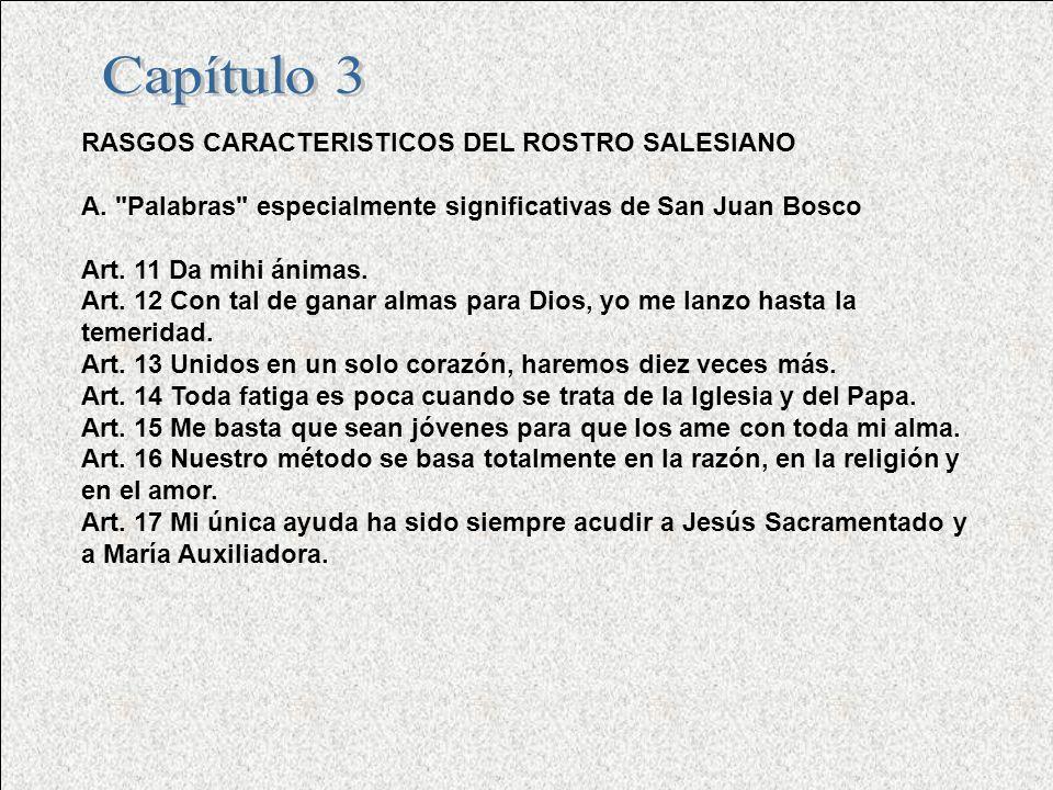 Capítulo 3 RASGOS CARACTERISTICOS DEL ROSTRO SALESIANO