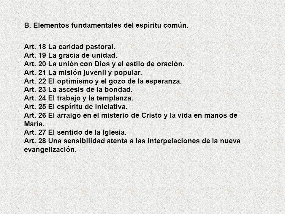 B. Elementos fundamentales del espíritu común.