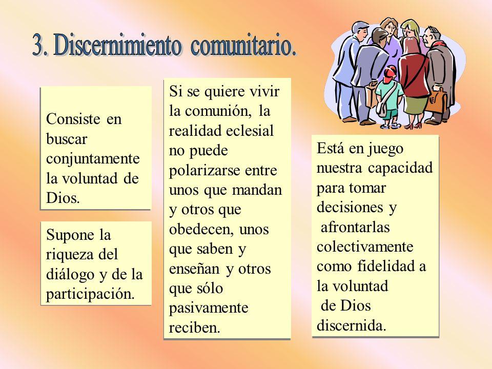 3. Discernimiento comunitario.