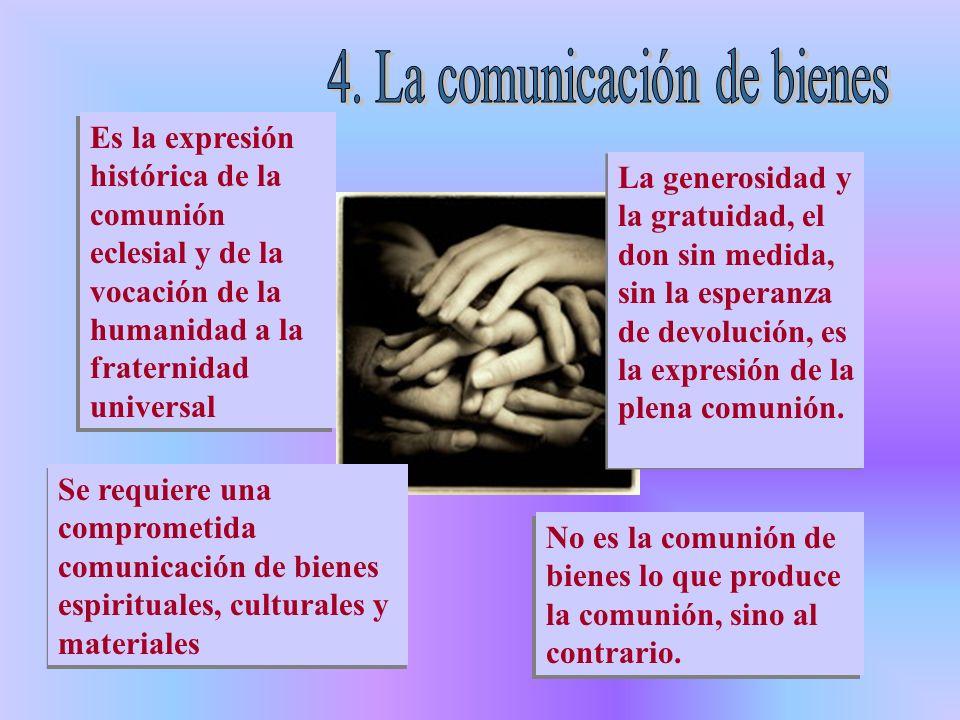 4. La comunicación de bienes