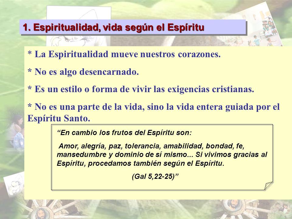 1. Espiritualidad, vida según el Espíritu