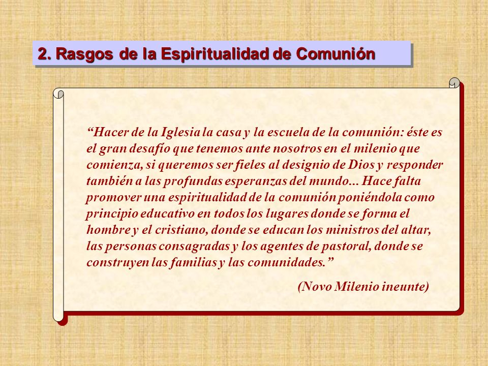 2. Rasgos de la Espiritualidad de Comunión