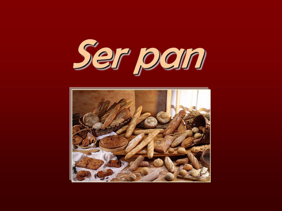 Ser pan