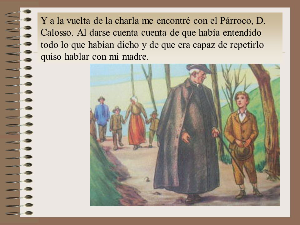 Y a la vuelta de la charla me encontré con el Párroco, D. Calosso