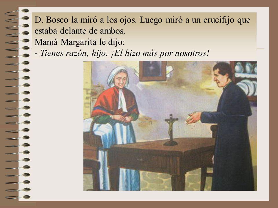D. Bosco la miró a los ojos