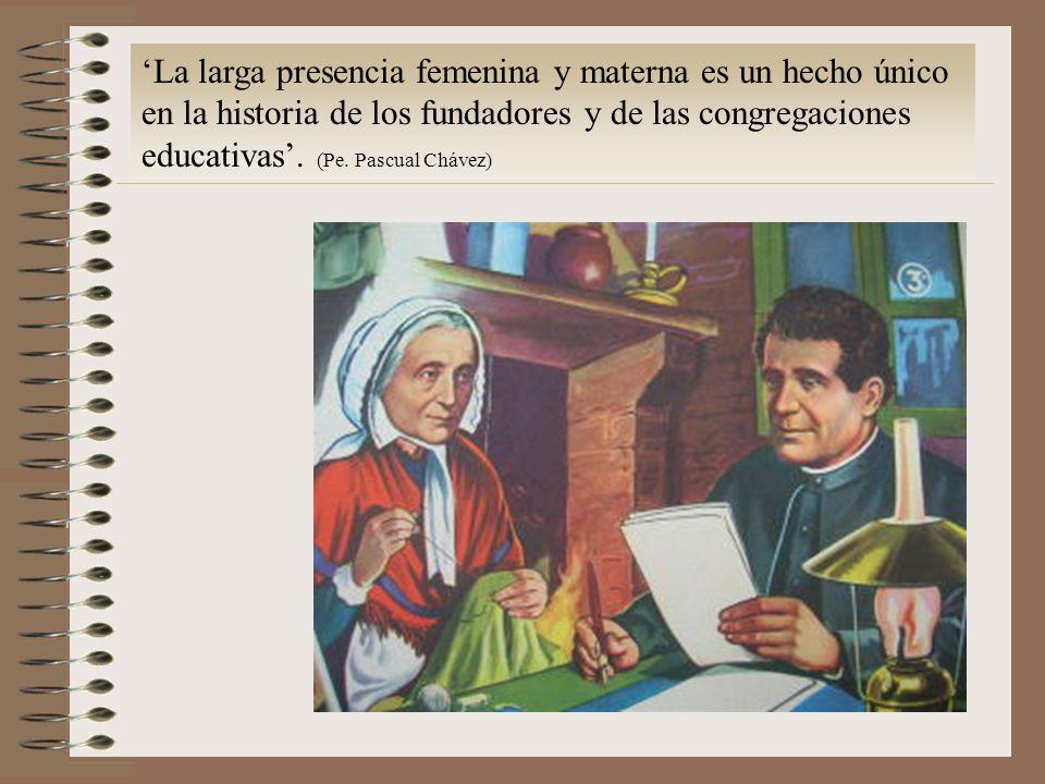 'La larga presencia femenina y materna es un hecho único en la historia de los fundadores y de las congregaciones educativas'.