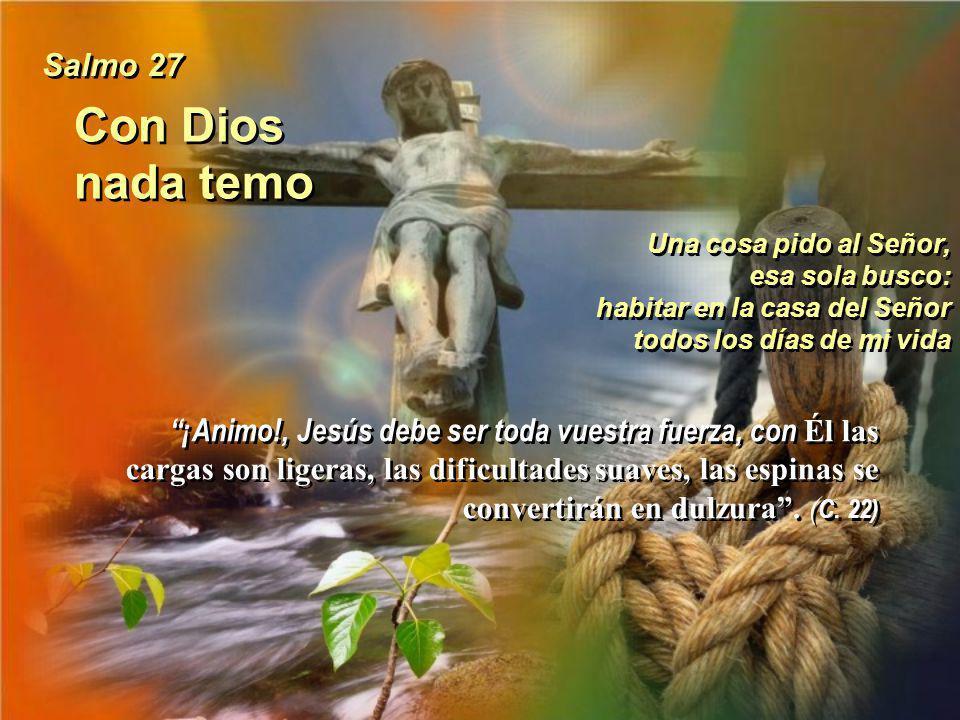 Con Dios nada temo Salmo 27