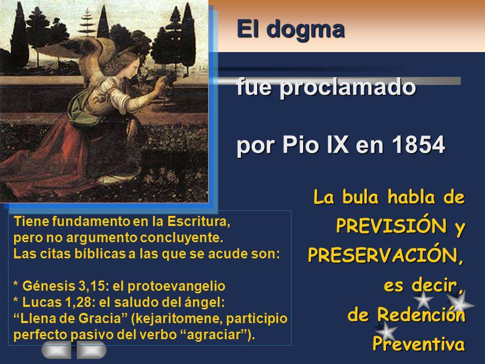 El dogma fue proclamado por Pio IX en 1854