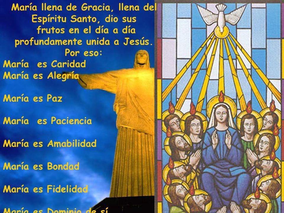 María llena de Gracia, llena del Espíritu Santo, dio sus