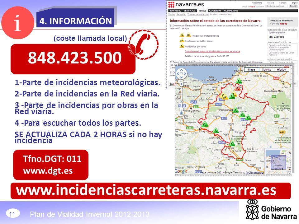 i 848.423.500 www.incidenciascarreteras.navarra.es 4. INFORMACIÓN