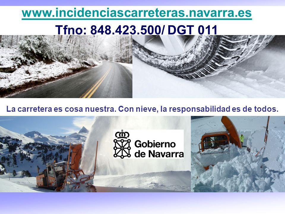 www.incidenciascarreteras.navarra.es Tfno: 848.423.500/ DGT 011