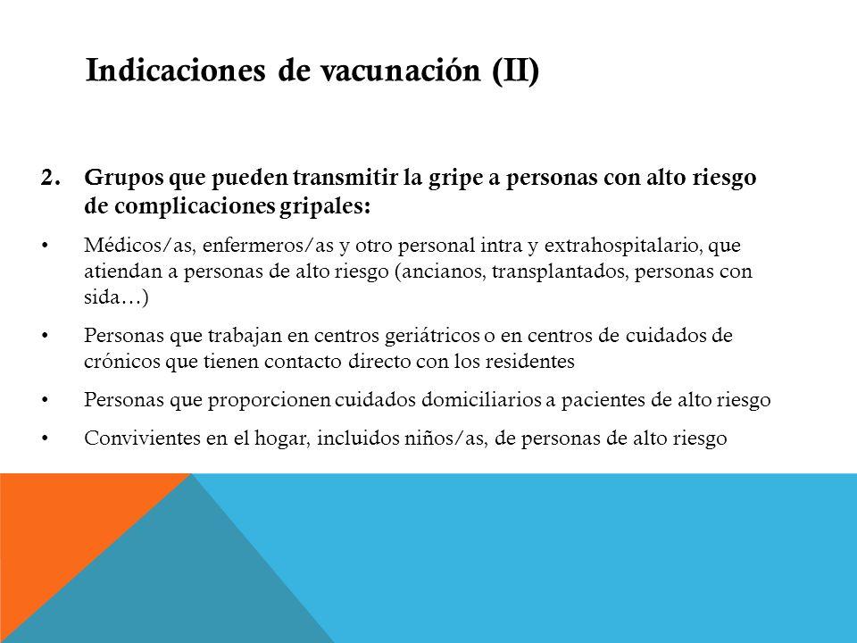 Indicaciones de vacunación (II)