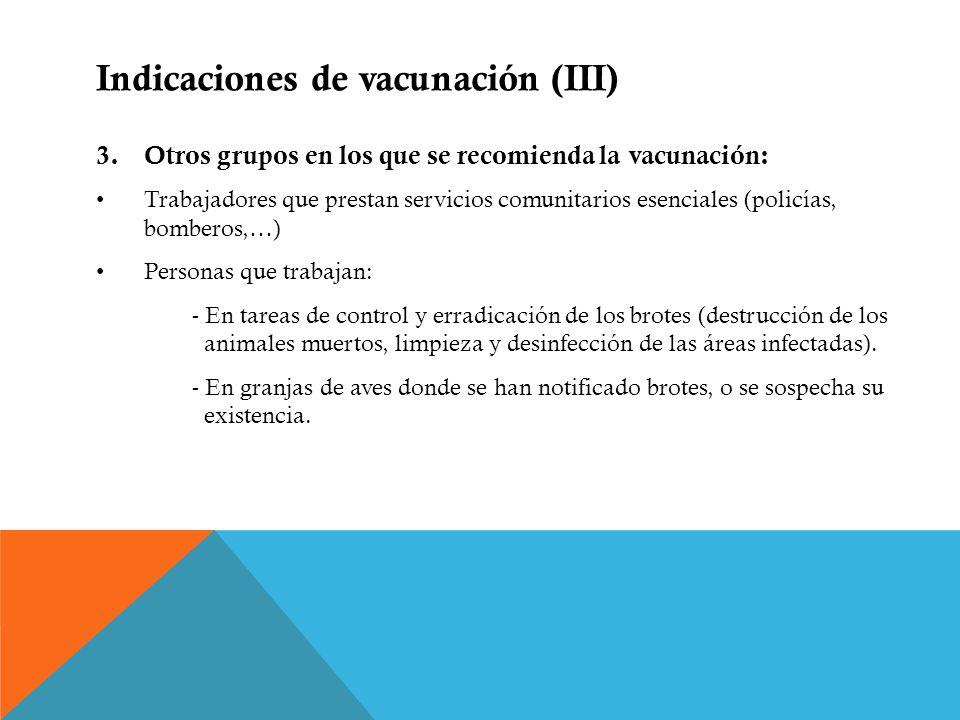 Indicaciones de vacunación (III)