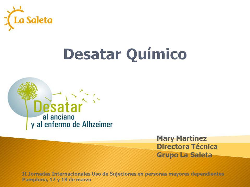 Desatar Químico Mary Martínez Directora Técnica Grupo La Saleta
