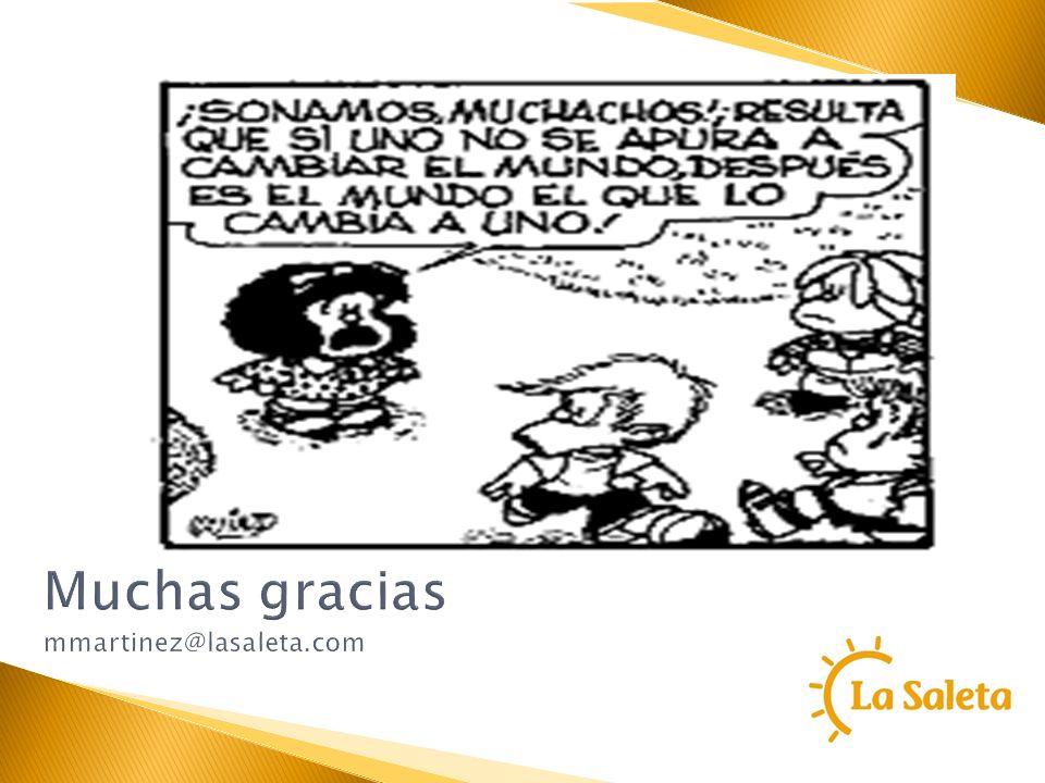 Muchas gracias mmartinez@lasaleta.com