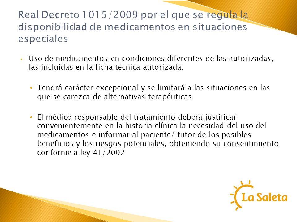 Real Decreto 1015/2009 por el que se regula la disponibilidad de medicamentos en situaciones especiales