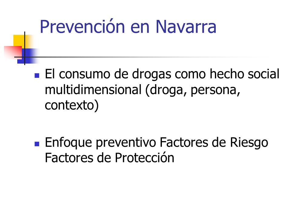 Prevención en NavarraEl consumo de drogas como hecho social multidimensional (droga, persona, contexto)