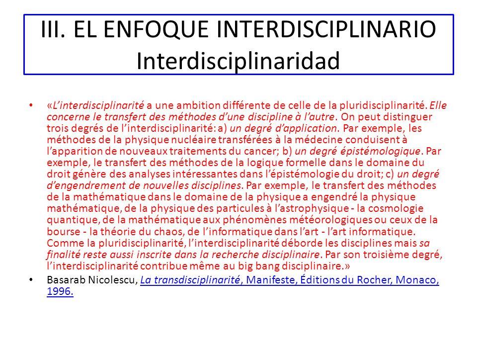 III. EL ENFOQUE INTERDISCIPLINARIO Interdisciplinaridad
