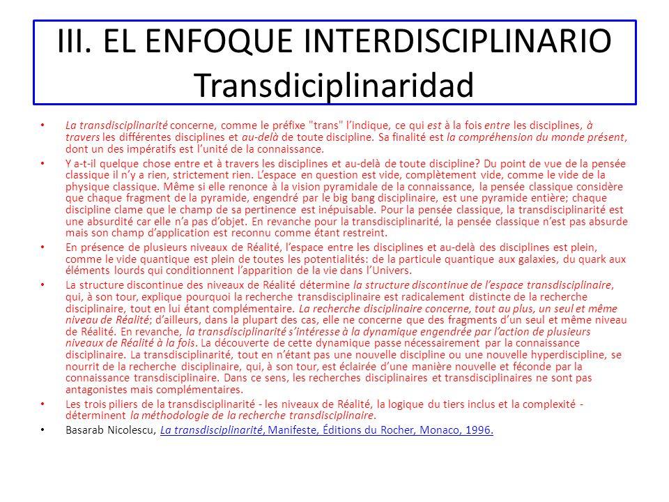 III. EL ENFOQUE INTERDISCIPLINARIO Transdiciplinaridad