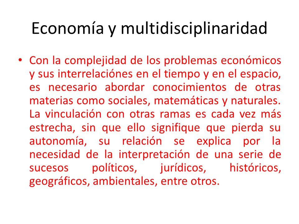 Economía y multidisciplinaridad
