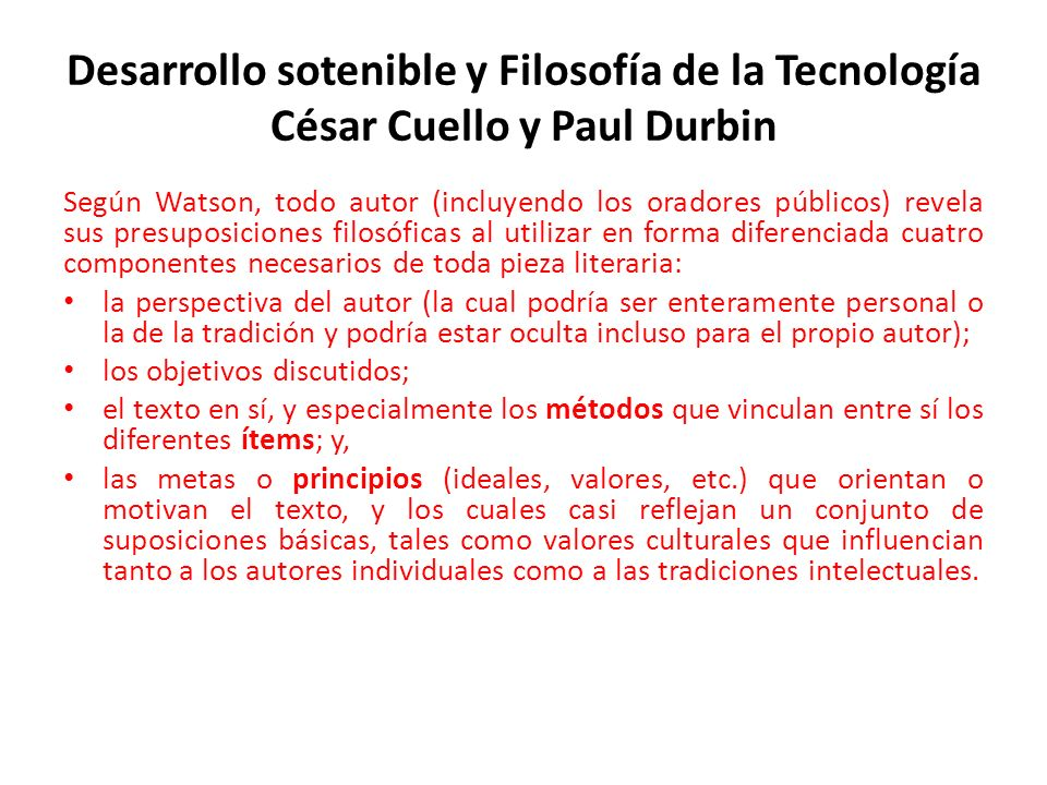 Desarrollo sotenible y Filosofía de la Tecnología César Cuello y Paul Durbin