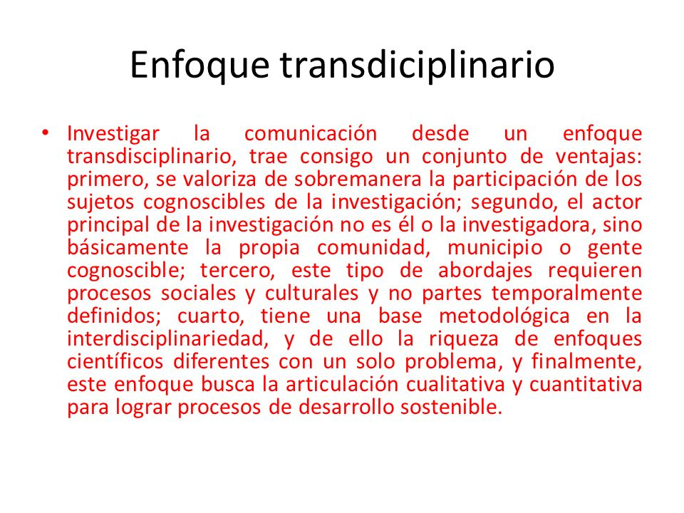 Enfoque transdiciplinario