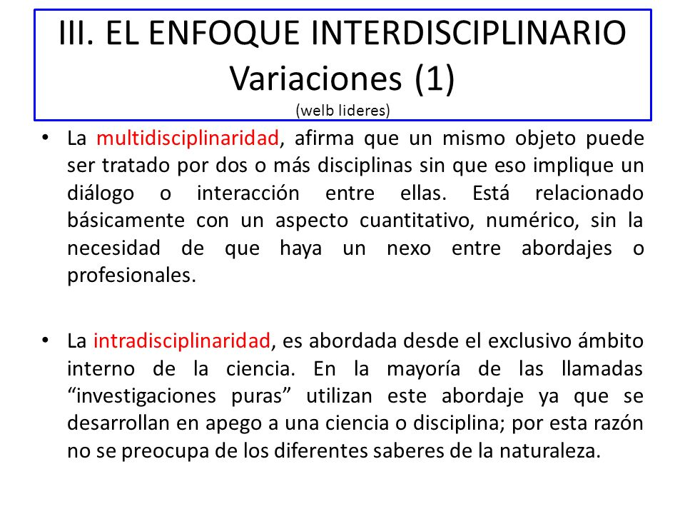 III. EL ENFOQUE INTERDISCIPLINARIO Variaciones (1) (welb lideres)