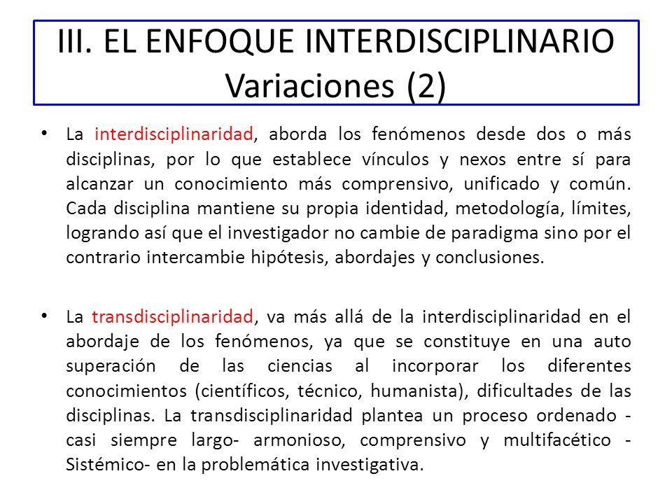 III. EL ENFOQUE INTERDISCIPLINARIO Variaciones (2)