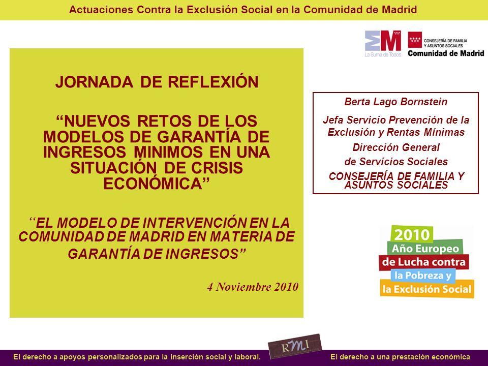 JORNADA DE REFLEXIÓN NUEVOS RETOS DE LOS MODELOS DE GARANTÍA DE INGRESOS MINIMOS EN UNA SITUACIÓN DE CRISIS ECONÓMICA