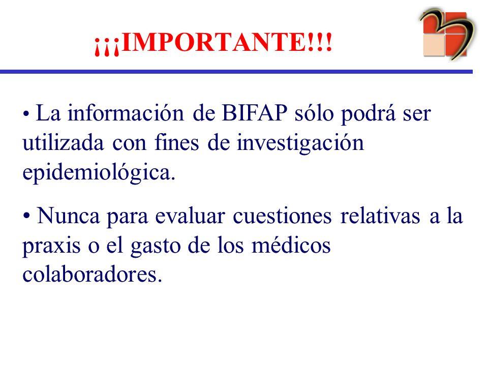 ¡¡¡IMPORTANTE!!!La información de BIFAP sólo podrá ser utilizada con fines de investigación epidemiológica.