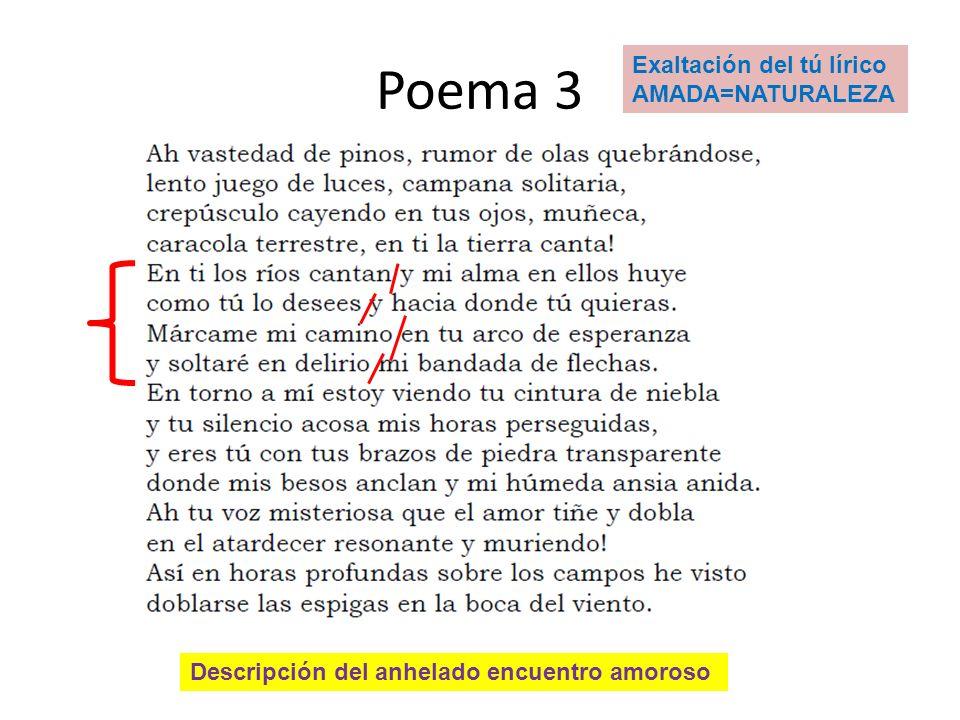 Poema 3 Exaltación del tú lírico AMADA=NATURALEZA