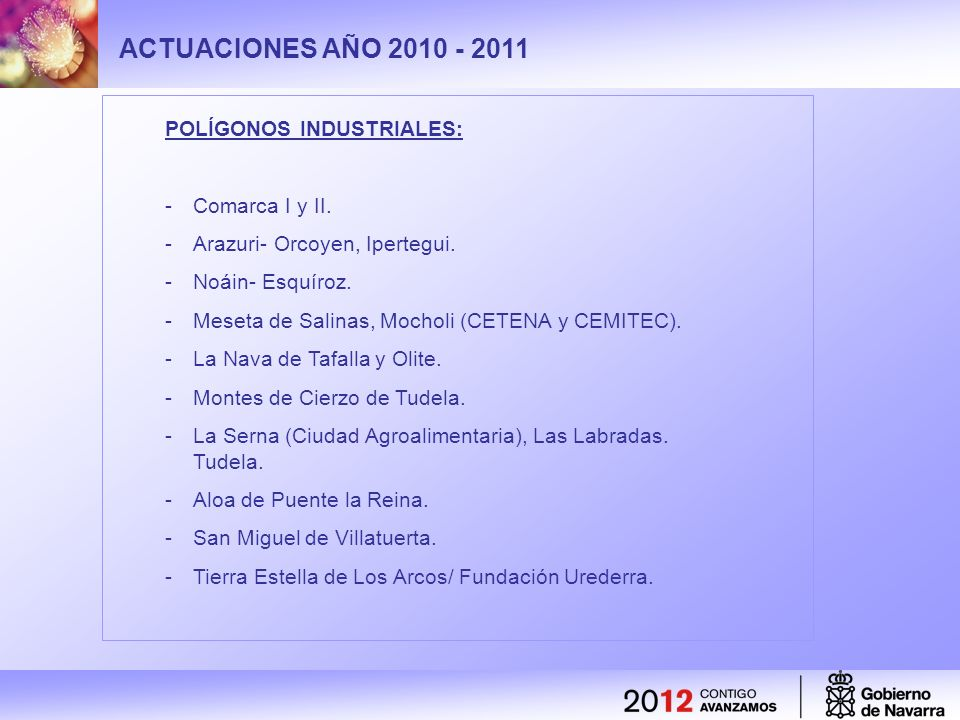 ACTUACIONES AÑO 2010 - 2011 POLÍGONOS INDUSTRIALES: Comarca I y II.
