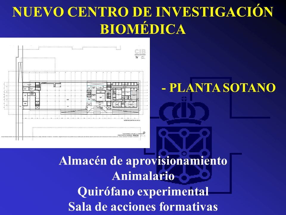 NUEVO CENTRO DE INVESTIGACIÓN BIOMÉDICA