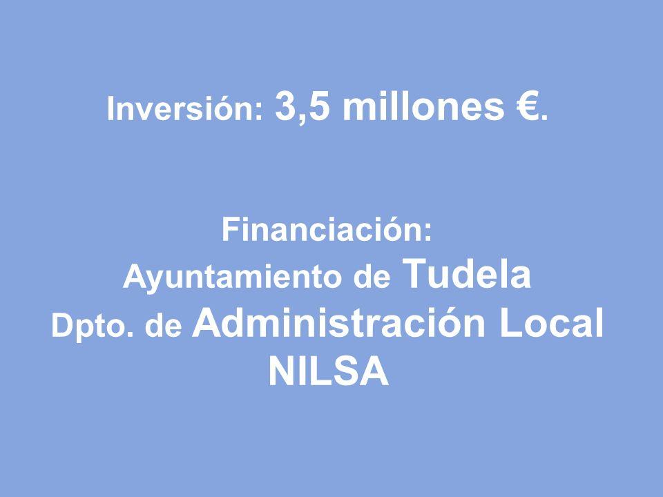 Inversión: 3,5 millones €. Financiación: Ayuntamiento de Tudela Dpto