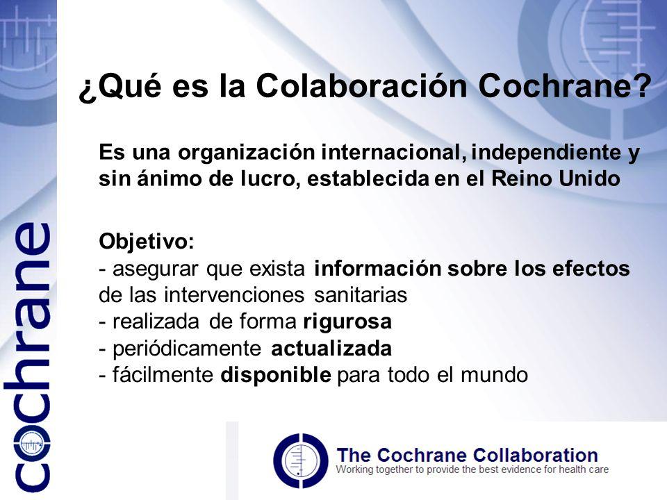¿Qué es la Colaboración Cochrane