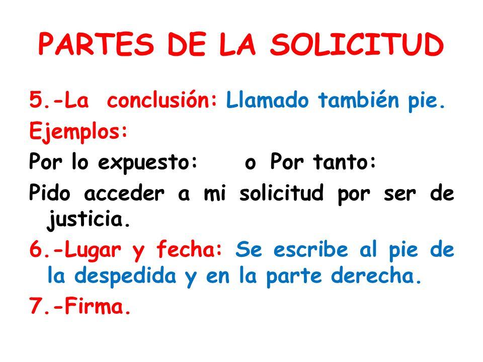 PARTES DE LA SOLICITUD