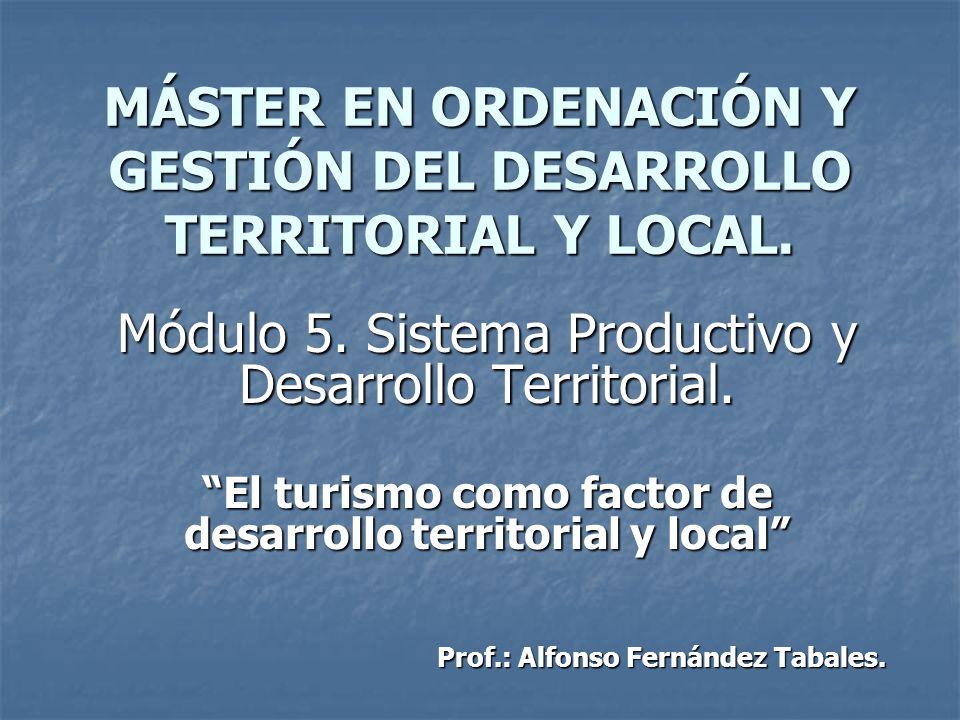 MÁSTER EN ORDENACIÓN Y GESTIÓN DEL DESARROLLO TERRITORIAL Y LOCAL.