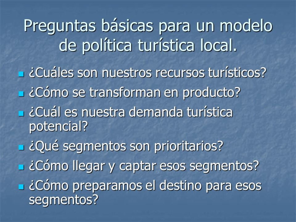 Preguntas básicas para un modelo de política turística local.
