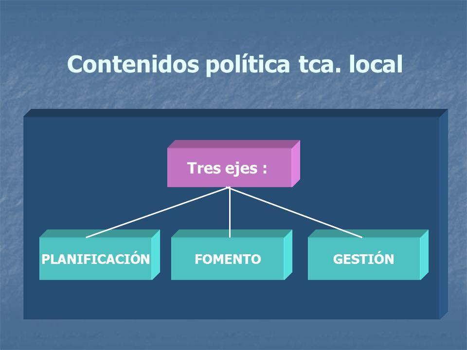 Contenidos política tca. local