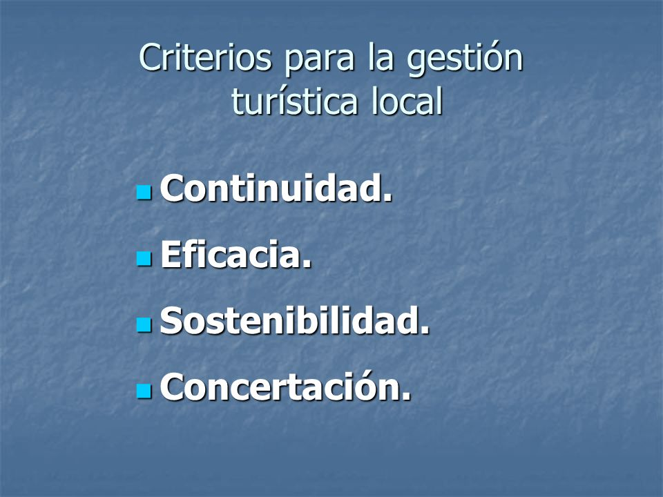 Criterios para la gestión turística local