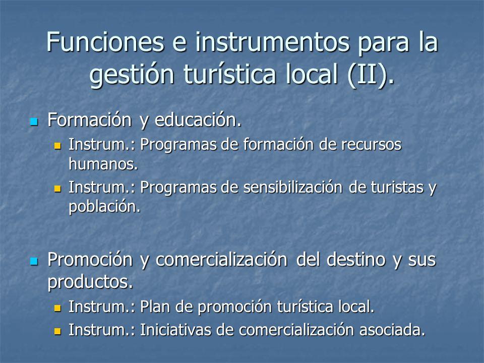 Funciones e instrumentos para la gestión turística local (II).