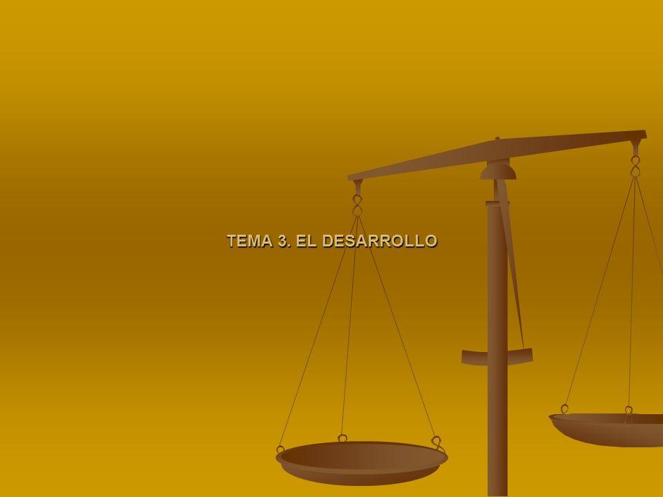 TEMA 3. EL DESARROLLO